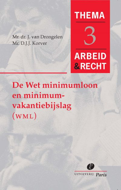 Wet minimumloon en minimumvakantiebijslag