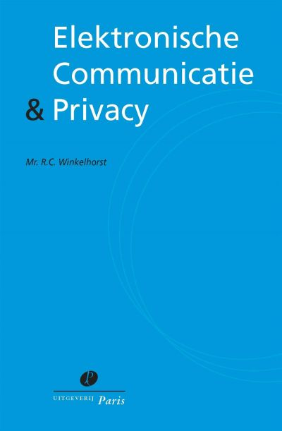 Elektronische Communicatie & Privacy
